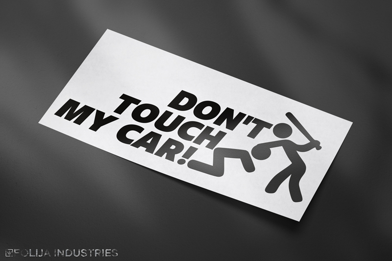 Don't Touch my Car!