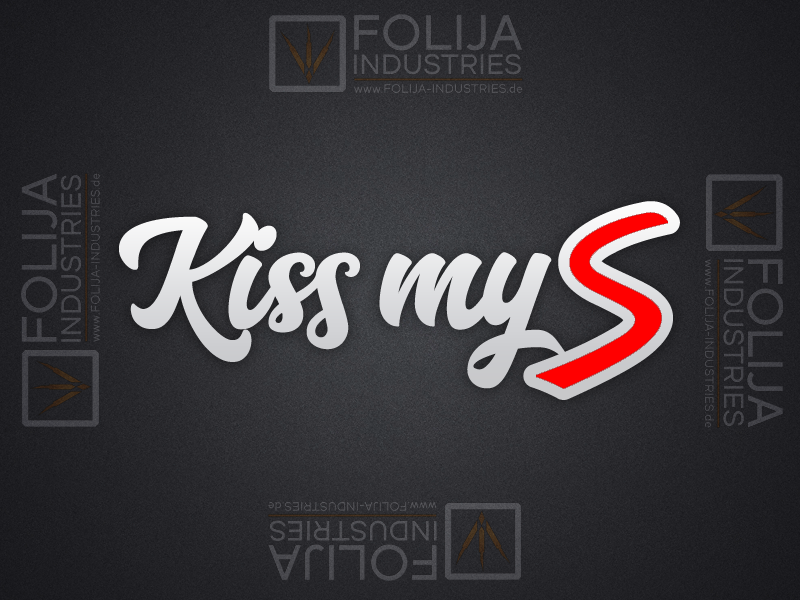 Kiss My S