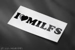I love MILFS (Groß)